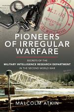 Pioneers of Irregular Warfare