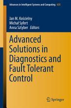 Advanced Solutions in Diagnostics and Fault Tolerant Control PDF