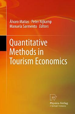 Quantitative Methods in Tourism Economics PDF