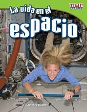 La vida en el espacio / Life in Space: Fluent Plus