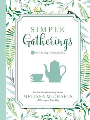 Simple Gatherings