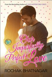 Our Imperfectly Perfect Love