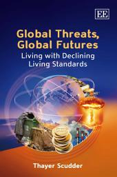Global Threats, Global Futures: Living with Declining Living Standards