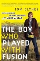 The Boy Who Played with Fusion PDF