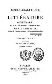 Cours analytique de littérature générale, tel qu'il a été professé à l'Athénée de Paris: Volume4