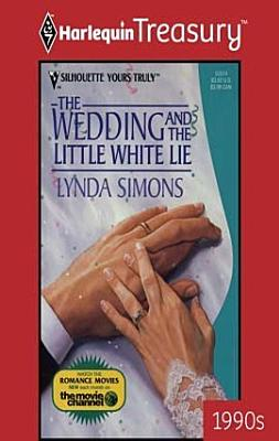 The Wedding And The Little White Lie PDF