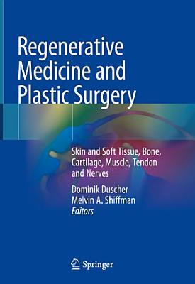 Regenerative Medicine and Plastic Surgery