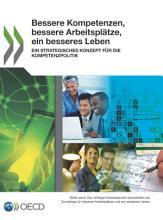 Bessere Kompetenzen  bessere Arbeitspl  tze  ein besseres Leben Ein strategisches Konzept f  r die Kompetenzpolitik PDF