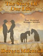 The Story of Our Life: Four Historical Romance Novellas