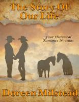 The Story of Our Life  Four Historical Romance Novellas PDF