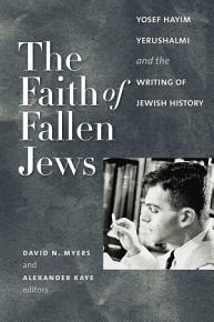 The Faith of Fallen Jews PDF