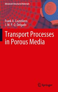 Transport Processes in Porous Media PDF