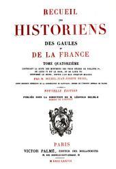 Recueil des historiens des Gaules et de la France: Volume14
