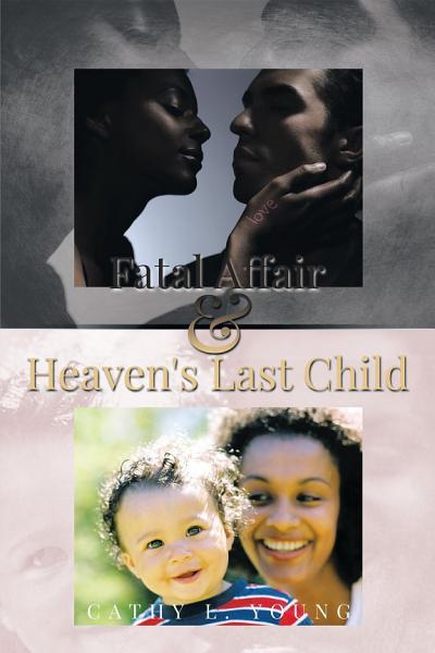 Download Fatal Affair   Heaven s Last Child Book