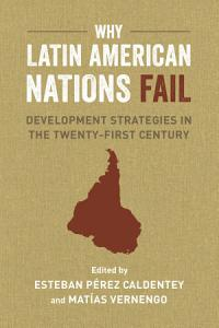 Why Latin American Nations Fail Book