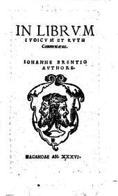 In Librum Iudicum Et Ruth Commentarius