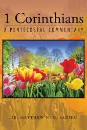 1 Corinthians: A Pentecostal Commentary