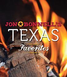 Jon Bonnell S Texas Favorites Book PDF