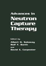 Advances in Neutron Capture Therapy