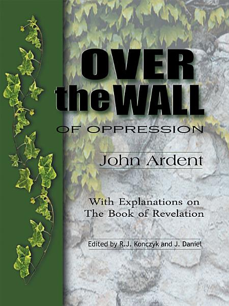 Over the Wall of Oppression