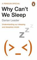 Why Can t We Sleep