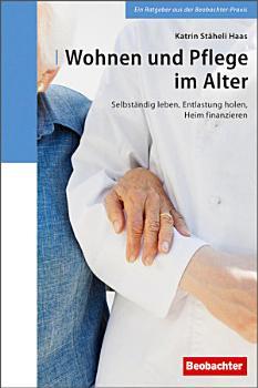 Wohnen und Pflege im Alter PDF