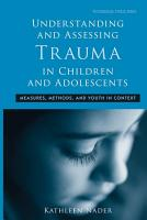 Understanding and Assessing Trauma in Children and Adolescents PDF