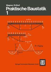 Praktische Baustatik: Teil 1, Ausgabe 18