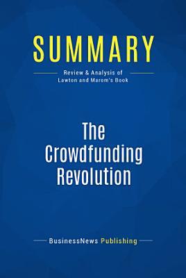 Summary: The Crowdfunding Revolution