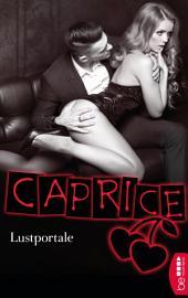 Lustportale - Caprice: Erotikserie