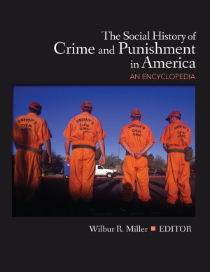 The Social History of Crime and Punishment in America PDF