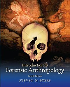 Introduction to Forensic Anthropology  Pearson eText