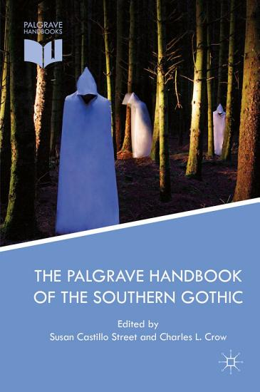 The Palgrave Handbook of the Southern Gothic PDF