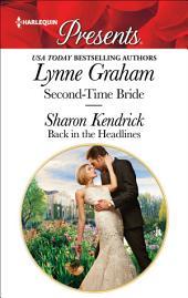 Second-Time Bride & Back in the Headlines: Billionaire Romances