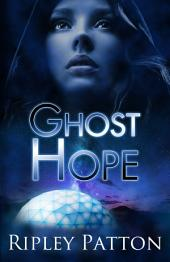 Ghost Hope: (The PSS Chronicles Book Four)