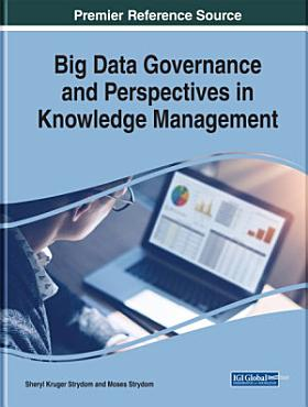 Big Data Governance and Perspectives in Knowledge Management PDF