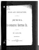 Rules and Regulations of the Jewel Co-operative Knitting Co. of St. Louis, Mo