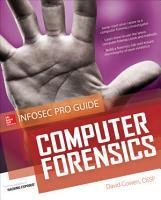 Computer Forensics InfoSec Pro Guide PDF