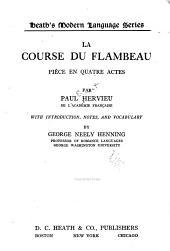 La course du flambeau: pièce en quatre actes