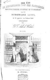 De binnenkamer van een kruidenier: oorspronkelijke schetsen en tafereelen naar het burgerlijke leven : uit de papieren van oudoom Jakob