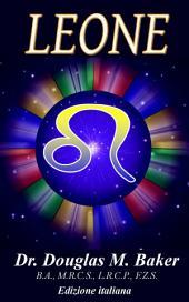 LEONE: I Segni dello Zodiaco