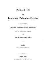 Zeitschrift des Deutschen Palästina-Vereins: Band 1