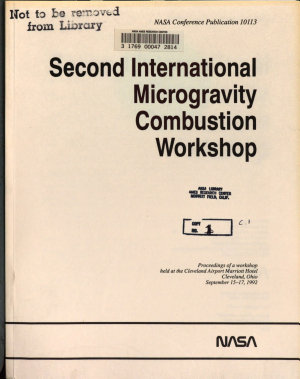 The Second International Microgravity Combustion Workshop