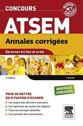 Annales corrigées Concours ATSEM: Epreuves écrites et orales, Édition 2