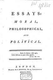 Essays Moral, Philosophical, and Political