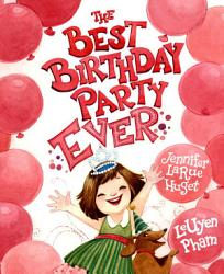 The Best Birthday Party Ever Book PDF