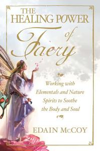 The Healing Power of Faery PDF
