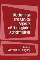 Biochemical and Clinical Aspects of Hemoglobin Abnormalities PDF
