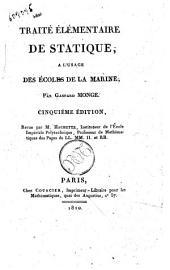 Traité élémentaire de statique, a l'usage des écoles de la Marine, par Gaspard Monge
