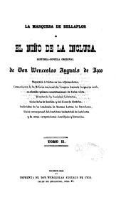 La marquesa de Bellaflor o El niño de la inclusa: historia-novela original, Volumen 2